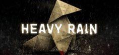 Farklı Karakterler, Tek bir Gizem: Heavy Rain